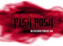 Pish Posh DNB Vault Podcast 025