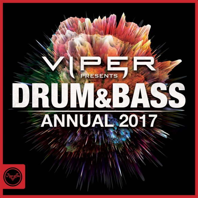 Viper Presents: Drum & Bass Annual 2017 (Various Artists)