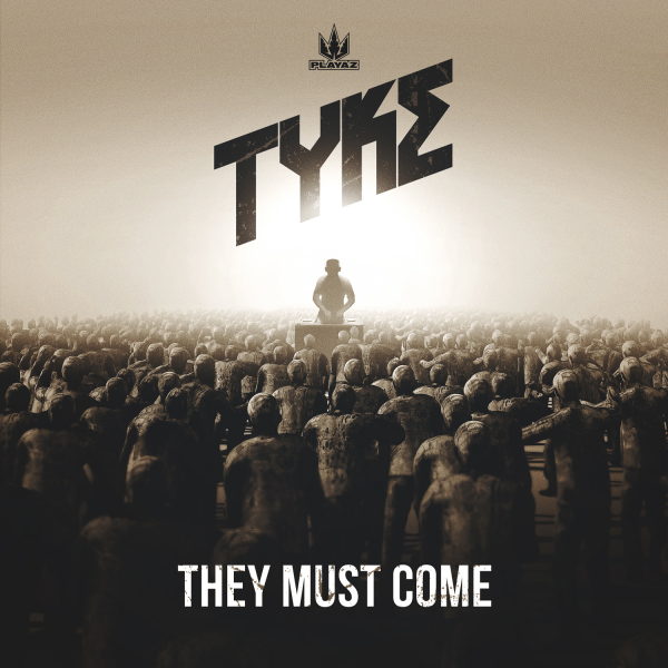 Tyke – They Must Come EP  & his favorite Playaz Releases of all time!