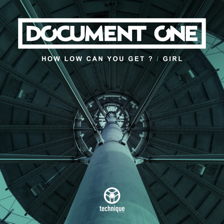 Document One – How Low Can You Get? / Girl [Technique Recordings]