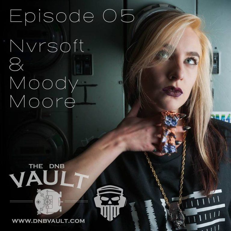DNB VAULT PODCAST 005 WITH NVRSOFT – SPECIAL GUEST MIX BY MOODY MOORE
