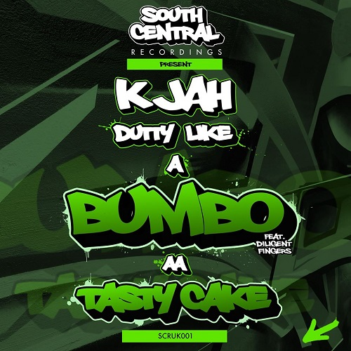 K Jah – Dutty Like A Bumbo Ft Diligent FIngers / Tasty Cake – South Central Recordings
