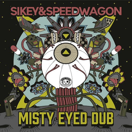 YARR004 Sikey & Speedwagon – Misty Eyed Dub EP – Space Pirate Recordings