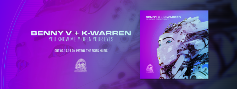 Benny V & K-Warren – You Know Me // Open Your Eyes – Patrol the skies music