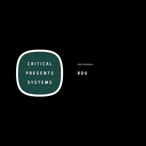 BOU – Systems Vol. 15 – Critical Music