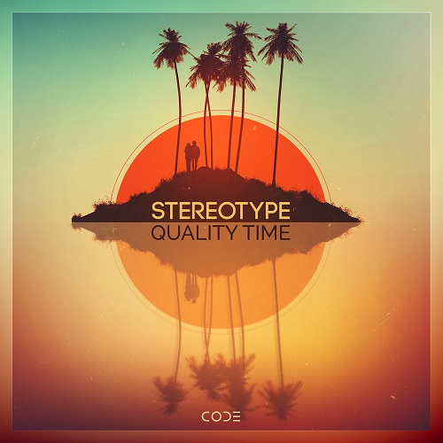 Stereotype – Quality Time – Code Recordings
