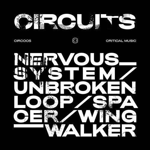 Circuits – Nervous System EP – Critical Music