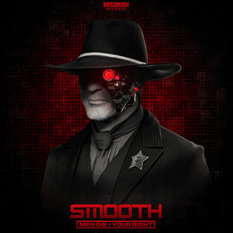 Smooth – Men Die/Your Right – Bassrush Records