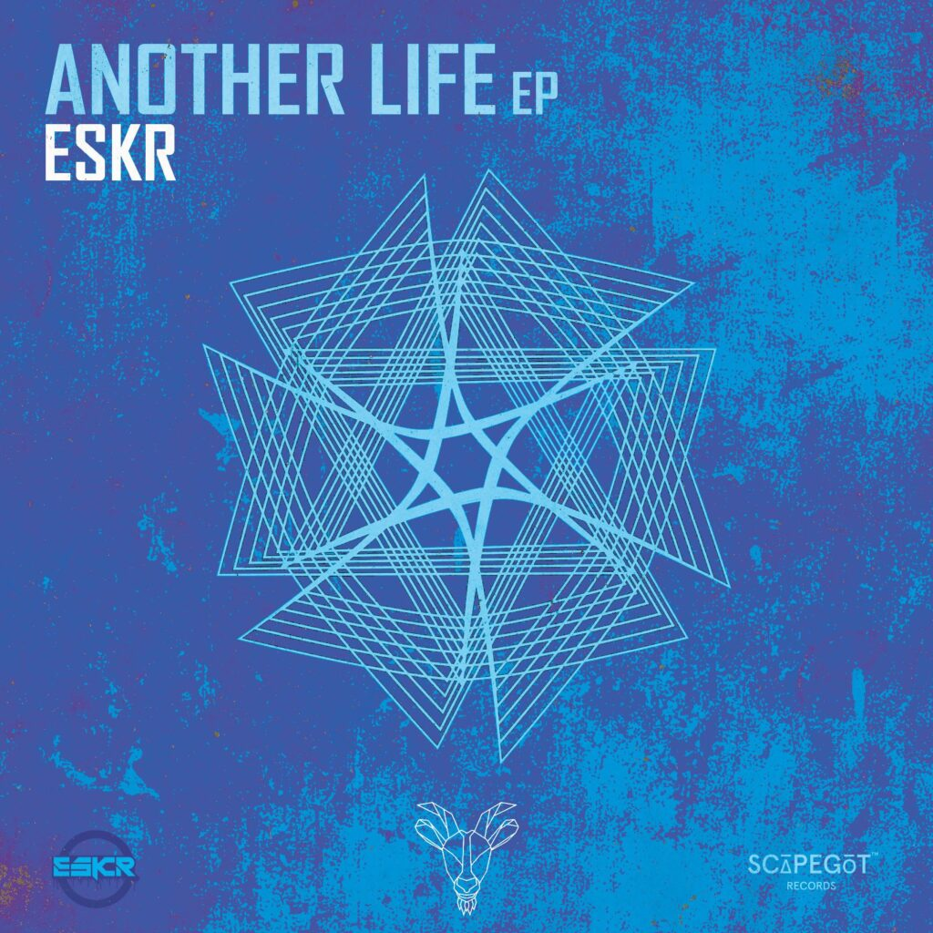 ESKR - Another Life EP
