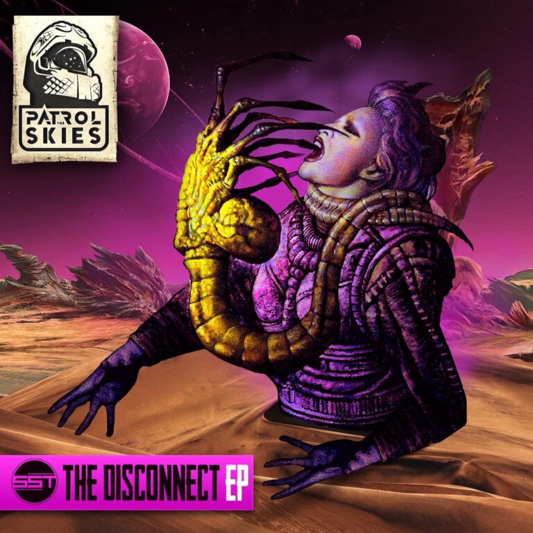SST – The Disconnect EP – Patrol the Skies Music