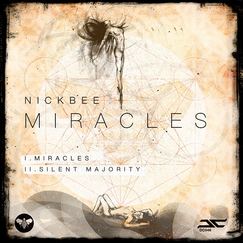 NICKBEE – MIRACLES – Dissected Culture