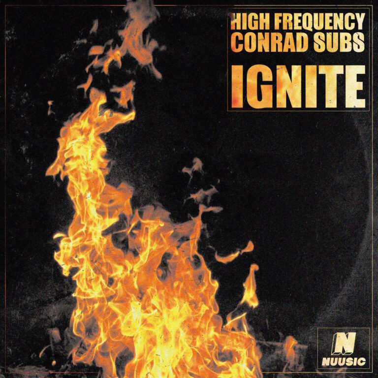 High Frequency & Conrad Subs – Ignite EP – Nuusic